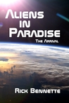 Aliens In Paradise: The Arrival