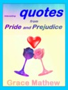Interesting quotes from Pride and Prejudice