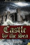 Castle by the Sea (What Waits in the Shadows)