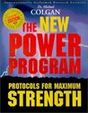 The New Power Program: Protocols for Maximum Strength