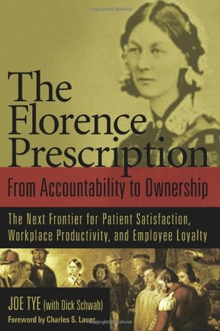 The Florence Prescription: From Accountability To Ownership