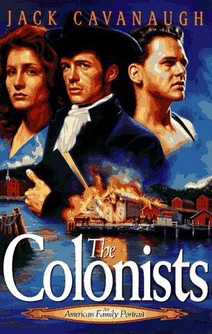 The Colonists by Jack  Cavanaugh