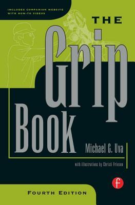The Grip Book by Michael G. Uva