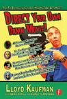 Direct Your Own Damn Movie!