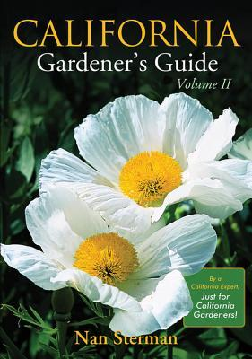 California Gardener's Guide Volume II