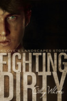 Fighting Dirty (Fighting Dirty, #1)