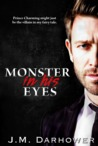 Monster in His Eyes by J.M. Darhower