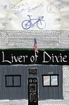 Liver of Dixie: Stories From Egan's