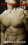 The Rose Ghost ~ Assassin (The Rose Ghost, #3)