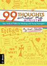 99 Thoughts about Junior High Ministry: Tips, Tricks & Tidbits for Working with Young Teenagers