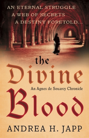 The Divine Blood by Andrea H. Japp