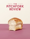 The Pitchfork Review Issue #2