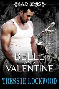Belle and Valentine (The Belle Series #1)