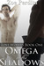 Omega in the Shadows (Lost Wolves #1)