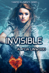 Invisible (Tainted Elements, #2)