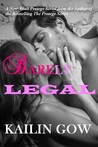 Barely Legal (Barely Legal #1)