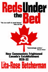 Reds Under the Bed: How Communists Frightened the Canadian Establishment, 1928-32