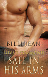 Safe In His Arms (Love's Command, #2)