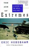 The Age of Extremes: A History of the World 1914-1991