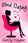 Blind Dating: A Light-Hearted Romantic Comedy