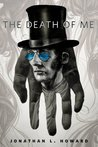 The Death of Me (Johannes Cabal, #3.2)
