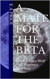A Mate for the Beta (Grey Wolf Pack, #1)