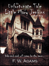 The Unfortunate Tale of Little Mary Jenkins