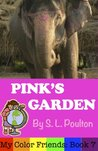 Pink's Garden (My Color Friends)
