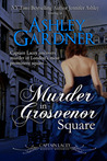 Murder in Grosvenor Square (Captain Lacey, #9)