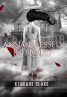 Anna Dressed in Blood by Kendare Blake
