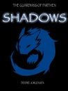 Shadows (The Guardians of Farthen, Book 2)
