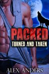 Turned and Taken (Packed #1-2)
