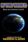 In This World: A Science Fiction Adventure