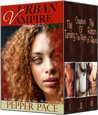 Urban Vampire Complete Series by Pepper Pace