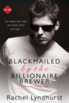 Blackmailed by the Billionaire Brewer (Passion Creek)