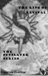 The Ring of Revival The Sunslayer Series Book 2