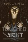 Touched with Sight (Shadow Thane, #2)