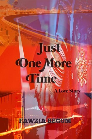 Just One More Time: A Love Story