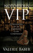 Notorious VIP: Confessions of an Emperor's Club Companion