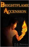 Brightflame Accension (Heroes of Gammalgard, #1)