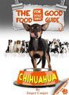 The Chihuahua Good Food Guide