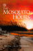 The Mosquito Hours by Melissa Corliss DeLorenzo