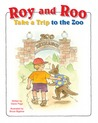 Roy and Roo Take a Trip to the Zoo by Diane Page