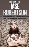 The Best of Jase Robertson: Life Lessons From the Duck Commander Manufacturing Expert and Laid-Back Personality on Duck Dynasty (jase robertson, phil robertson, ... duck dynasty, Good call, Faith Family Fowl)