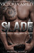 Slade by Victoria Ashley