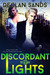 Discordant Lights by Declan Sands