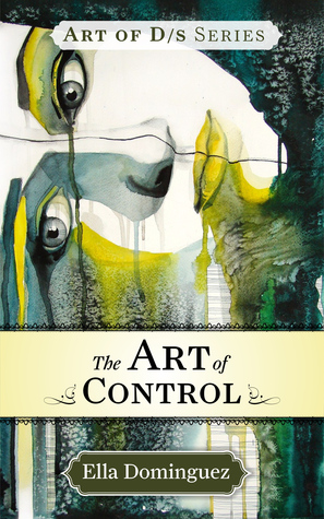 The Art of Control (The Art of D/s #3)