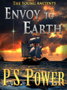 Envoy to Earth (The Young Ancients, #14)