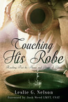 Touching His Robe: Reaching Past the Shame and Anger of Abuse