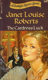 The Cardross Luck (Candlelight Regency #248)